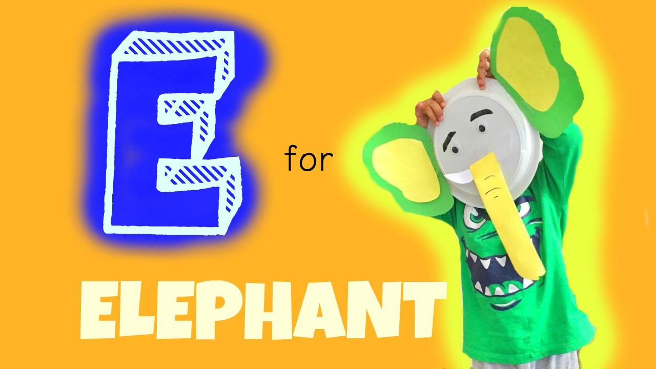 E for elephant – Toddler weekly alphabet activity