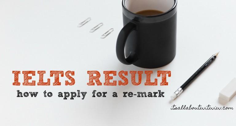 IELTS result remarked
