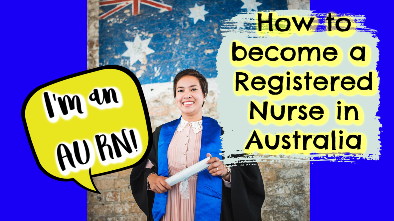How to become a Registered Nurse in Australia | A Filipino nurse's journey
