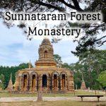 Sunnataram Forest Monastery - tobringtogether