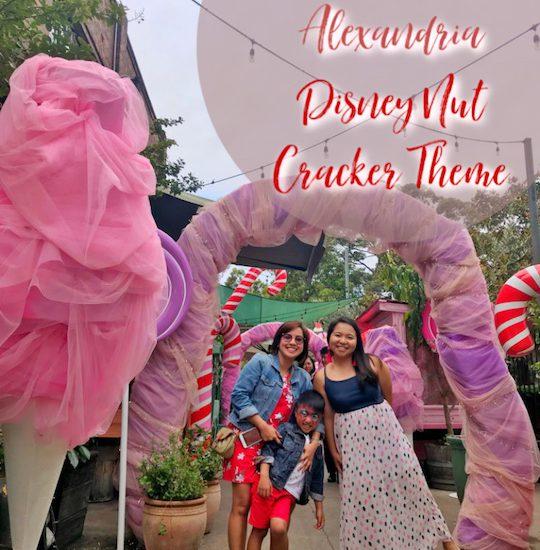 The Grounds Alexandria - Disney Nut Cracker Theme