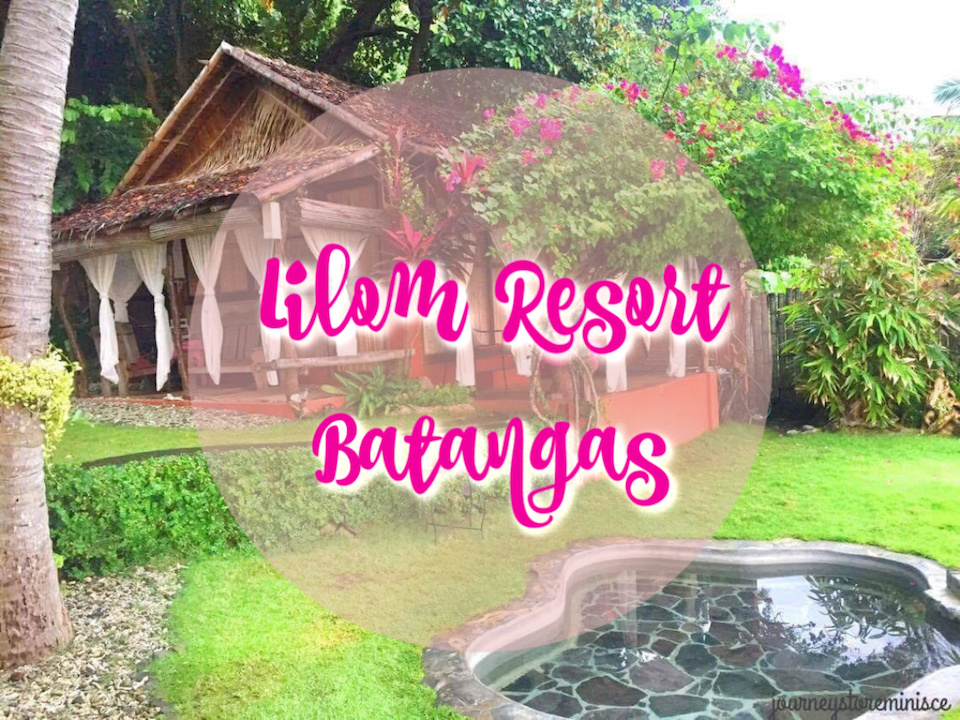Lilom Resort Batangas - tobringtogether.com