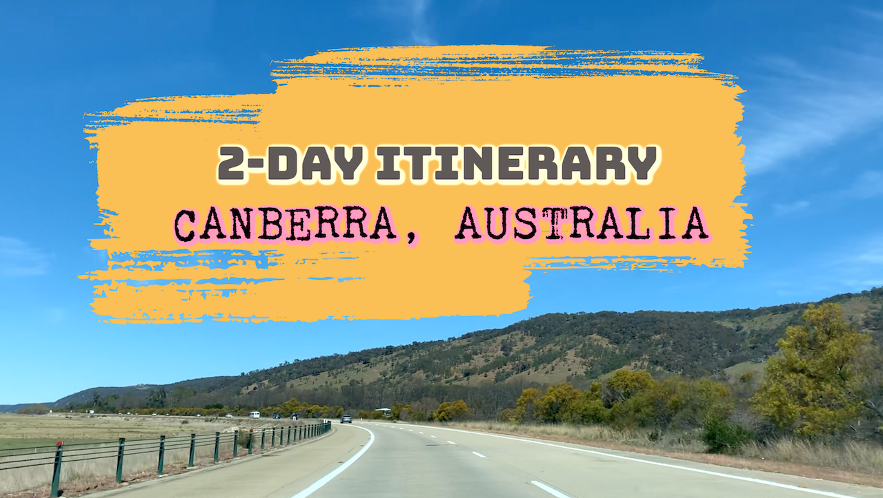 Overnight Canberra Itinerary, 2019 | Canberra Attractions