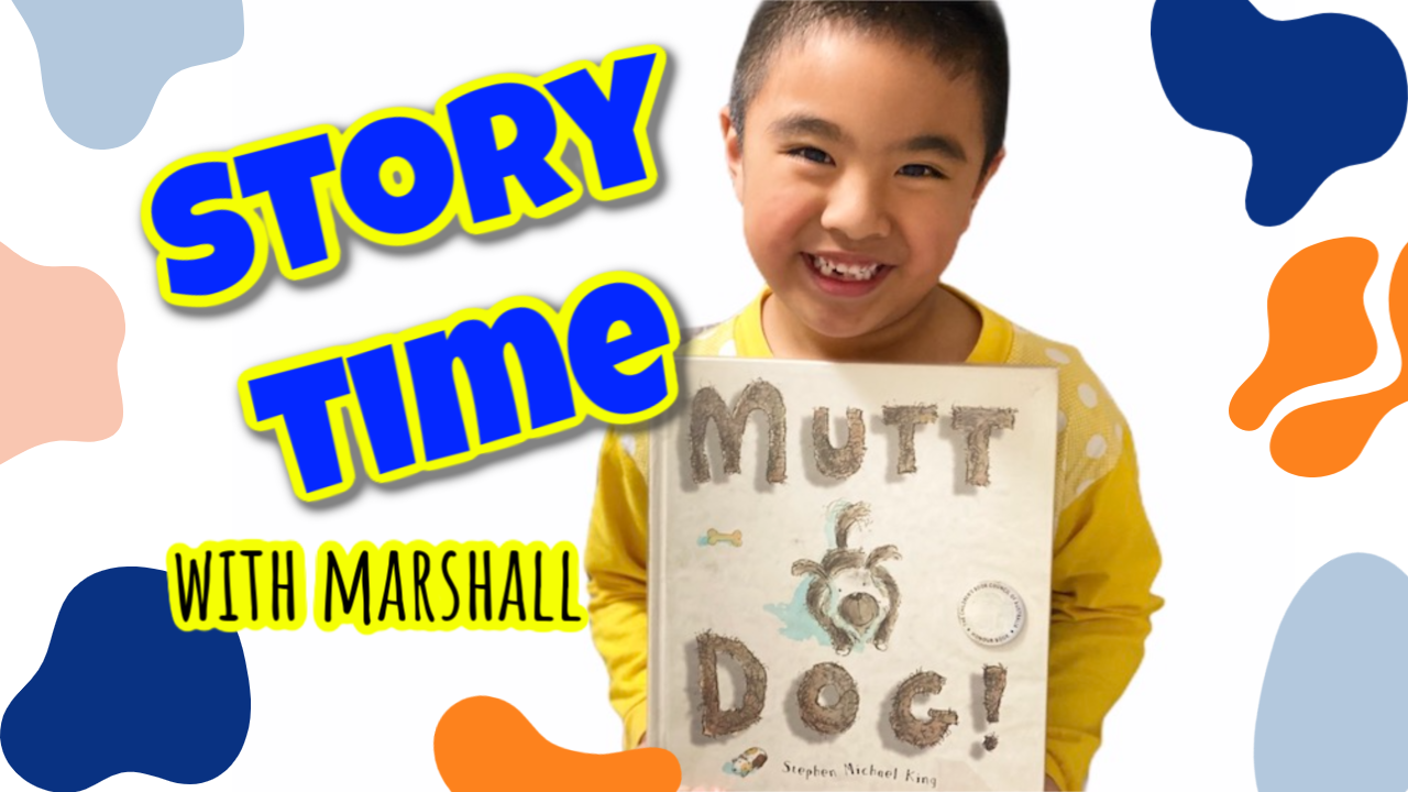 Mutt dog | Story time with Marshall